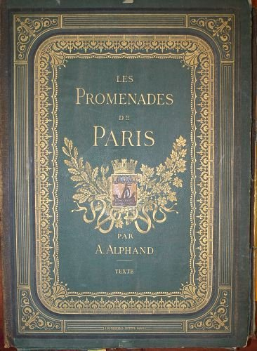 1005A: Alphand, LES PROMENADES DE PARIS, text volume.