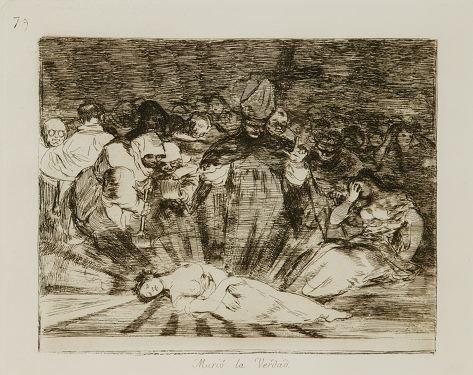 3: Goya. Murio la Verdad. Etching.