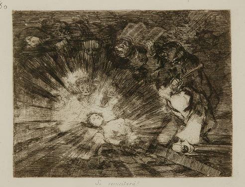 5: Goya. Si resucitara? Etching.
