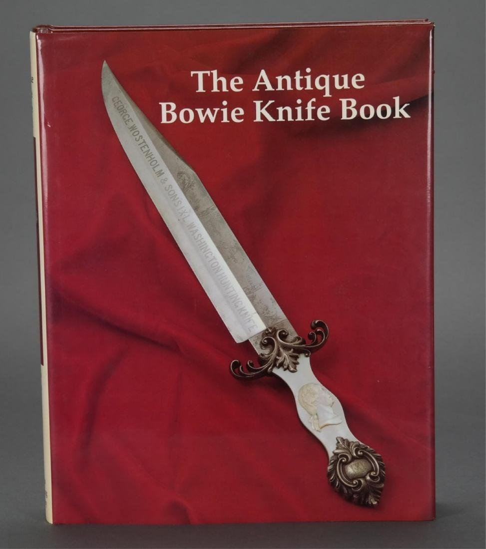 The Antique Bowie Knife Book. #44/500.