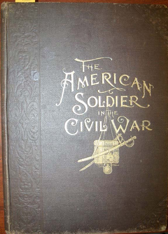 2003: The American Soldier in the Civil War (1895).
