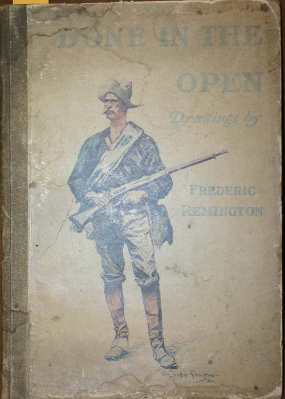 2011: Frederic Remington, DONE IN THE OPEN, 1903.