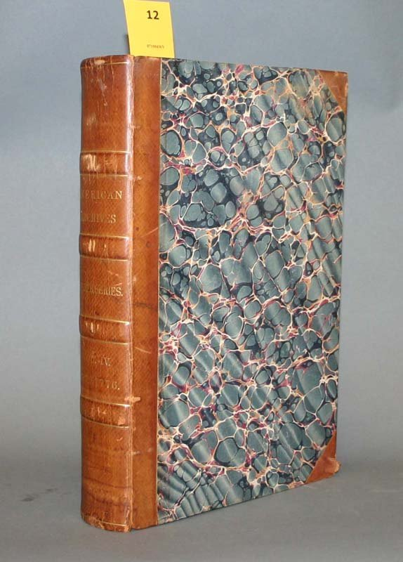 2012: AMERICAN ARCHIVES, 4th Series, 6 vols, 1837-1846.