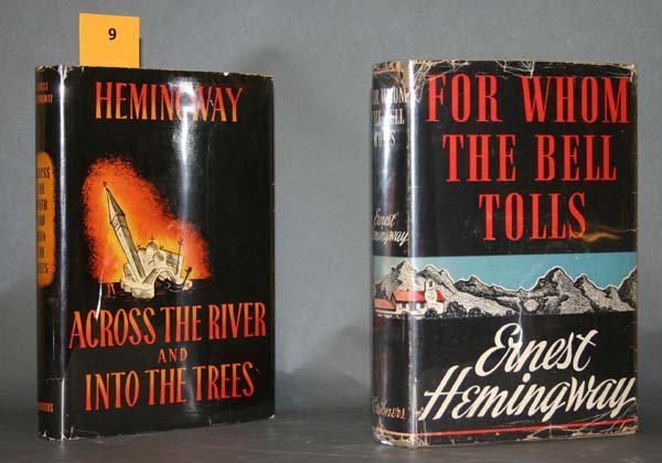 9: 2 Hemingway first eds.: BELL TOLLS & ACROSS THE R.