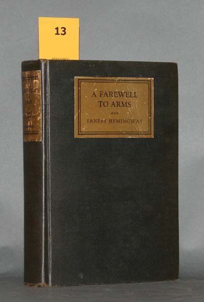 13: Hemingway, FAREWELL TO ARMS, 1st edition