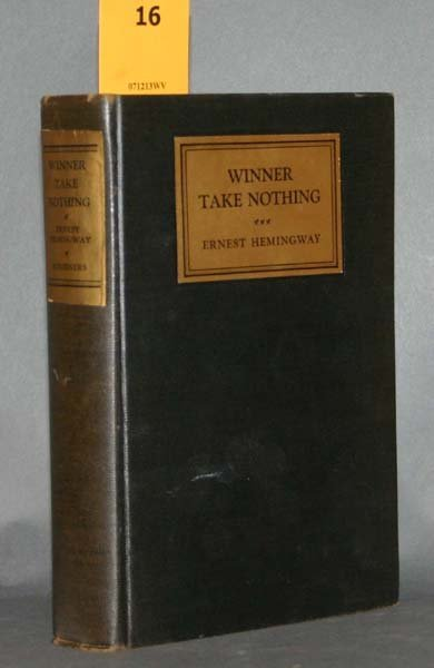 16: Hemingway, WINNER TAKE NOTHING, 1933, 1st edition.