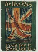 Its Our Flag Fight For It Work For It WWI Poster