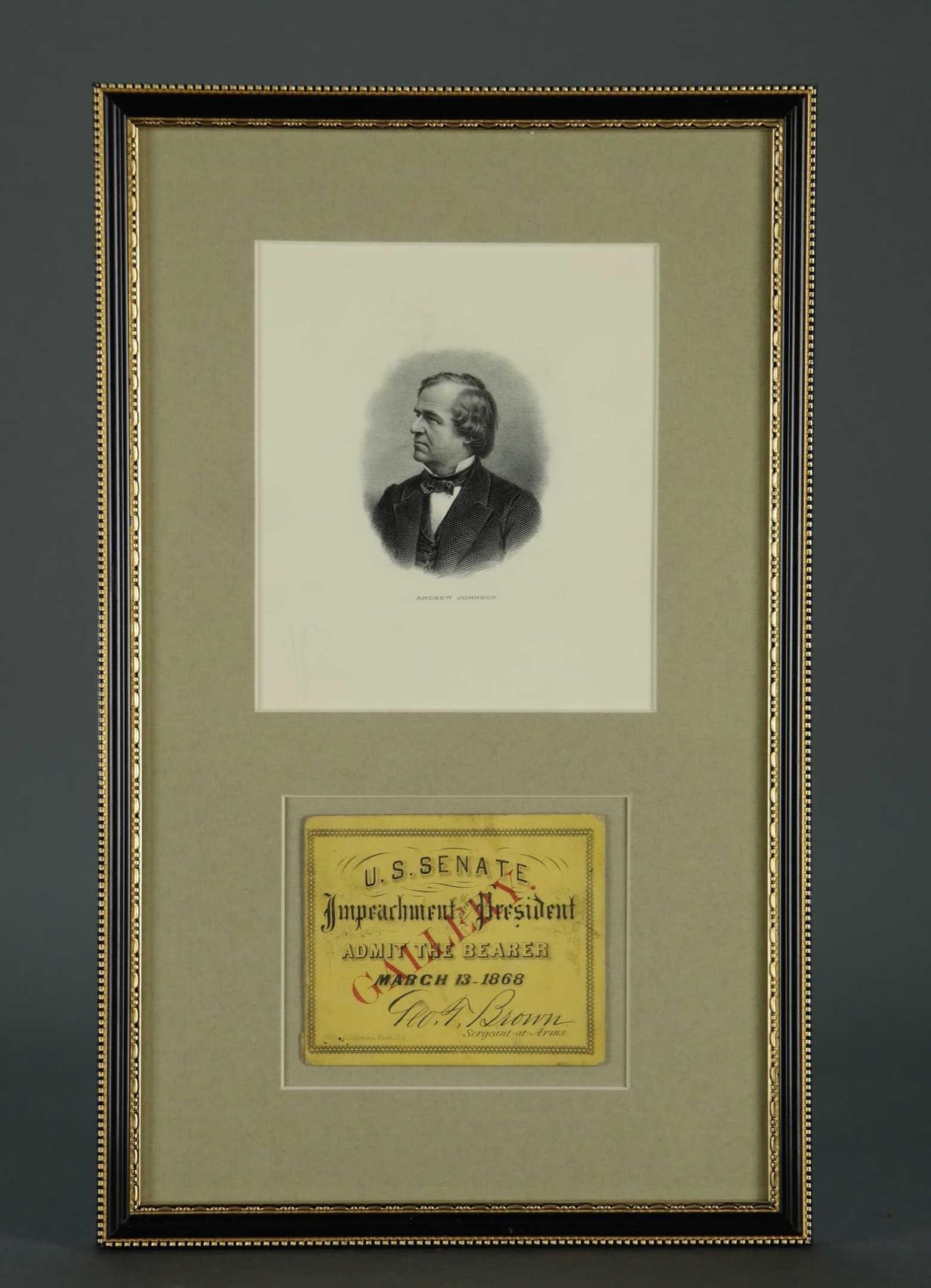 Andrew Johnson Impeachment Ticket. March 13, 1868.