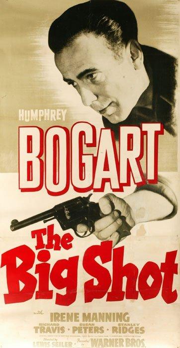 2008: THE BIG SHOT, [1942]. 3-sheet poster of H. Bogart