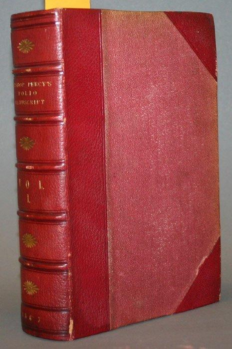1012: BISHOP PERCY'S FOLIO MANUSCRIPT, 3 vols, 1867-68.
