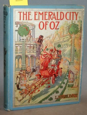 4004: Baum, L. Frank. The Emerald City Of Oz. Chi: Reil