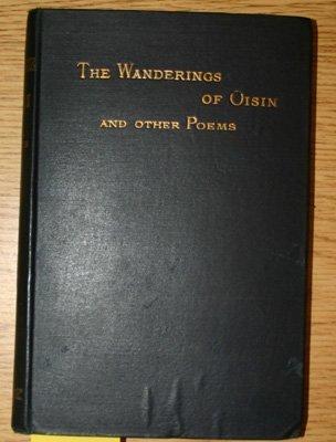 4118: Yeats, William Butler. The Wanderings Of Oisin An