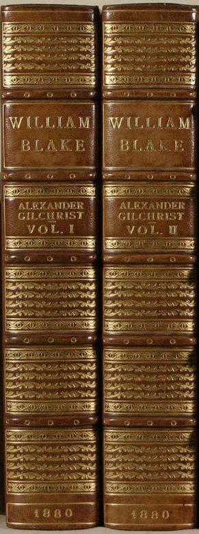 9: Gilchrist, Alexander. Life Of William Blake