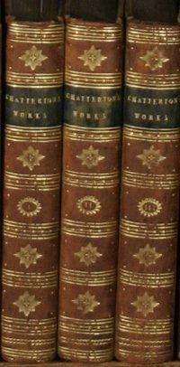 19: Chatterton, Thomas. The Works Of Thomas Chatterton
