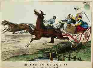 Currier & Ives. Bound To Smash!! Or caught by the
