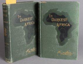 Stanley. IN DARKEST AFRICA. 1890. 2 Vols. 1st US
