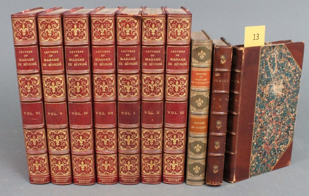 13: 10 Vols, incl THE LETTERS OF MADAME SEVIGNE.