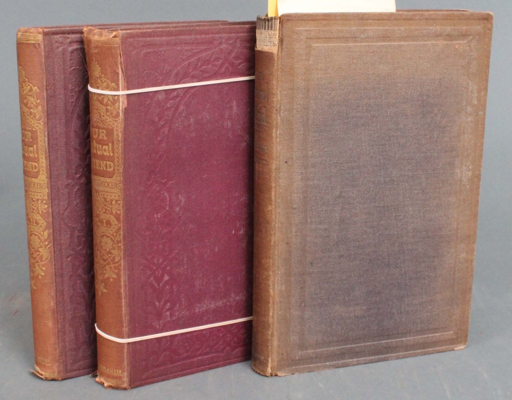 17: Dickens. OUR MUTUAL FRIEND. 2 Editions (3 Vols).