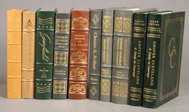 10 Vols: Easton Press. Guilded Age Presidents.