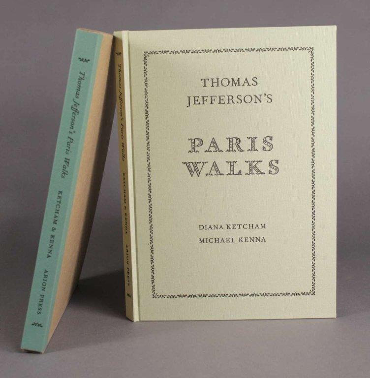 Ketcham. THOMAS JEFFERSON'S PARIS WALKS. #19/426.