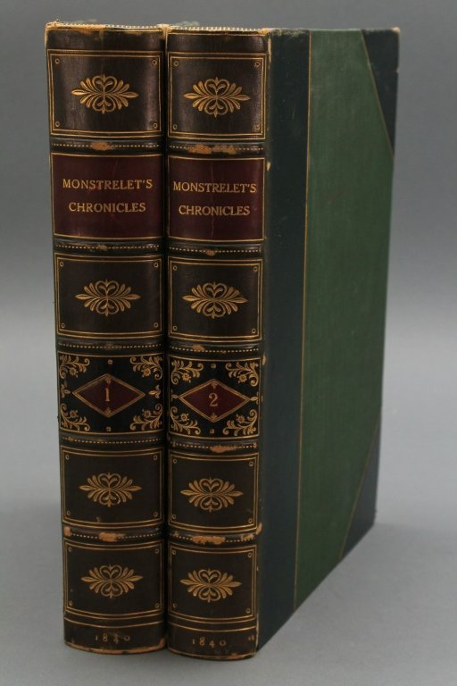 CHRONICLES OF ENGUERRAND DE MONSTRELET. 2 Vols.
