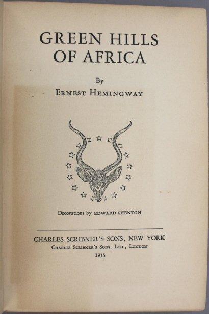 Signed: Hemingway. GREEN HILLS OF AFRICA. 1st ed. - 2