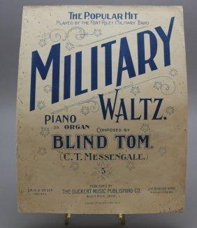 Blind Tom: Military Waltz. Sheet Music, 1899.