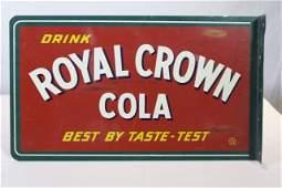 Royal Crown Cola flange sign, and a metal bottle.