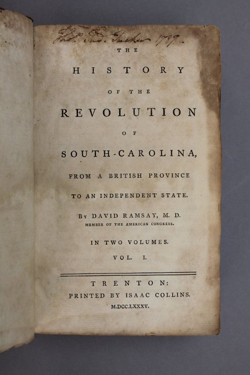 History of the Revolution in South-Carolina. 1785. - 2