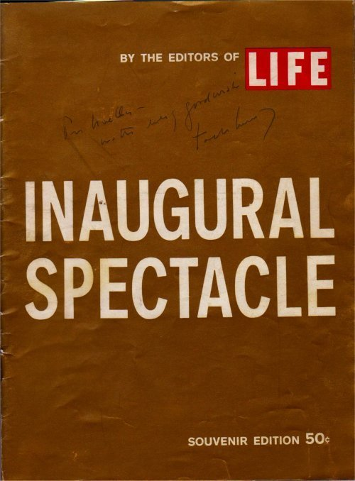 18: Inaugural Spectacle, Signed by President Kennedy