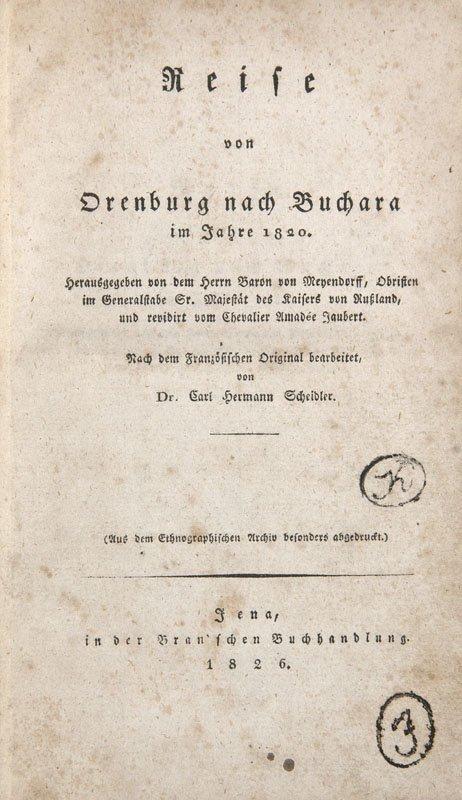Meyendorff, Georg von  Reise von Orenburg nach Buchara