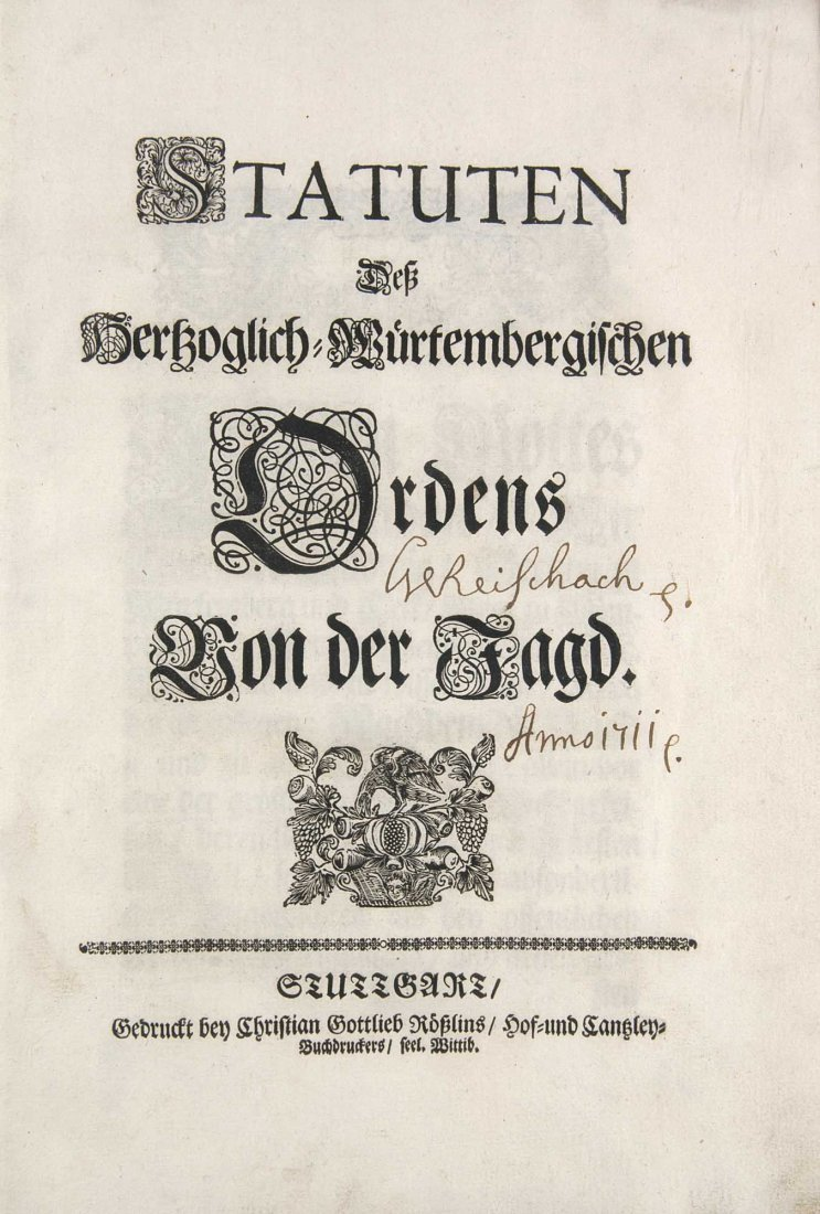 Eberhard Ludwig, Herzog zu WürttembergStatuten Deß Hert