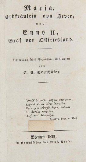Beinhöfer, C(arl) A(dolph) Maria, Erbfräulein Von