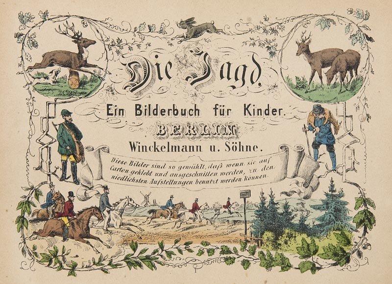 Die Jagd. Ein Bilderbuch für Kinder. Mit farb. lithogr.