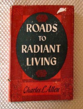 ROADS TO RADIANT LIVING - Allen