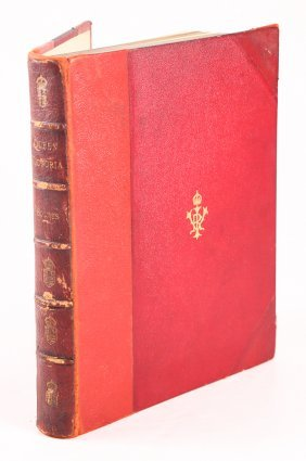 Fully Illustrated Queen Victoria Book By Holmes 1897