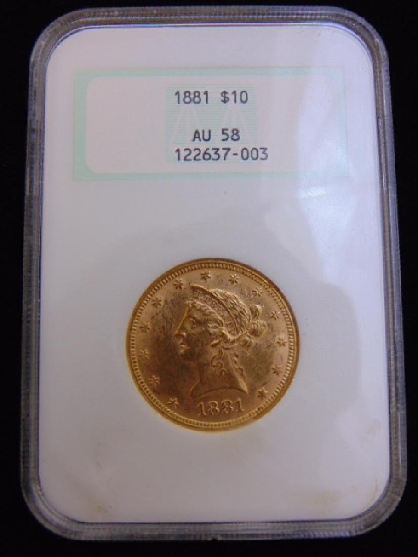 Graded 1881 U.S. $10 Gold Liberty Double Eagle Coin