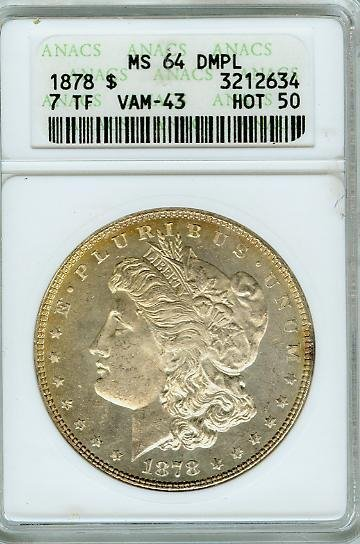 113: 1878 7/0 TF VAM 43 ANACS MS 64  DM