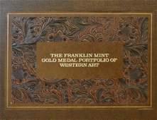 FRANKLIN MINT GOLD MEDAL PORTFOLIO OF WESTERN ART