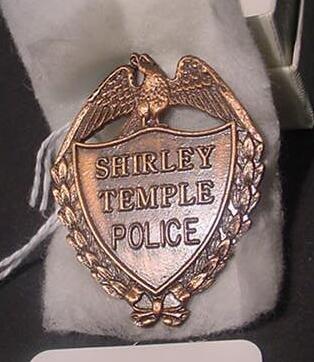3018: Rare Shirley Temple Police Badge.