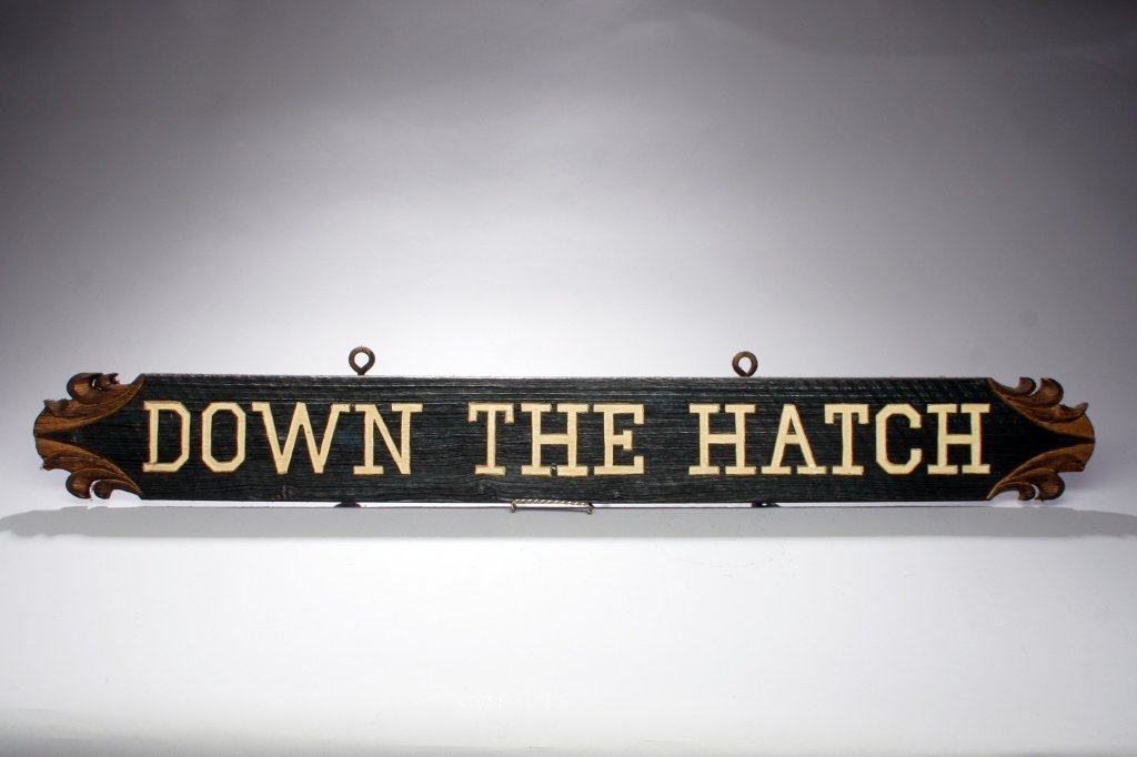 """""""Down the Hatch"""" Wooden Sign"""