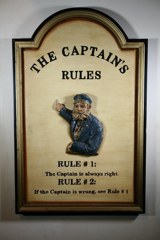 """The Captain's Rules"" Sign"