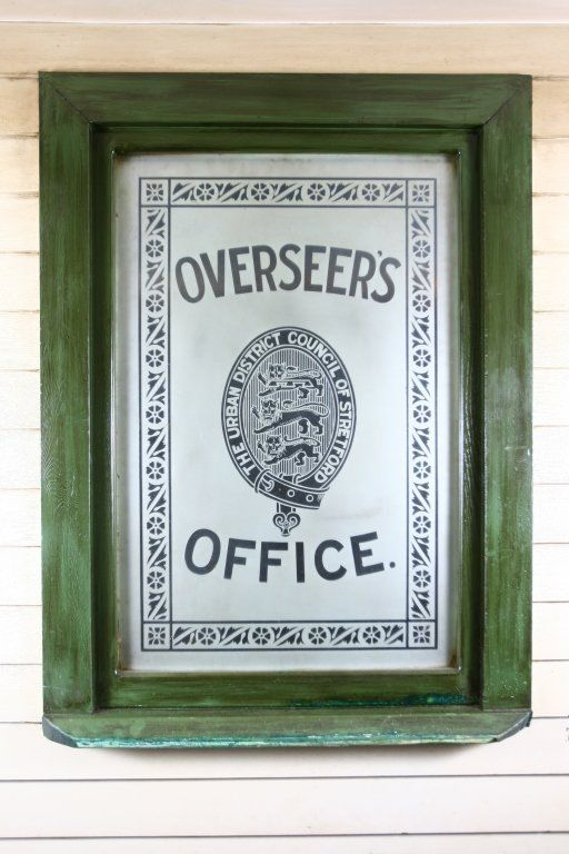 """Etched """"Overseer's Office"""" Sign"""