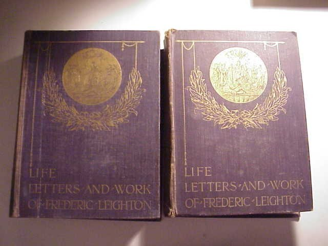 Life Letters Work Frederic Leighton