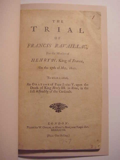 1757 Pamphlet Trial of Francis Ravailliac for Murder of