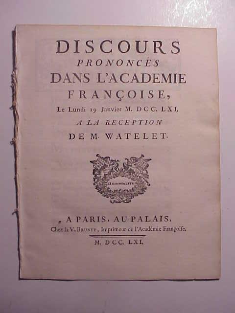 1761 DISCOURS PRONONCES DAN L'ACADEMIE FRANCOISE
