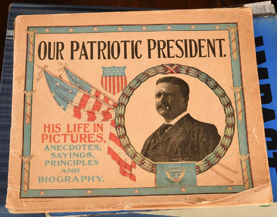 BOOKS: T. Roosevelt Patriotic President 1904 +Misc - 2