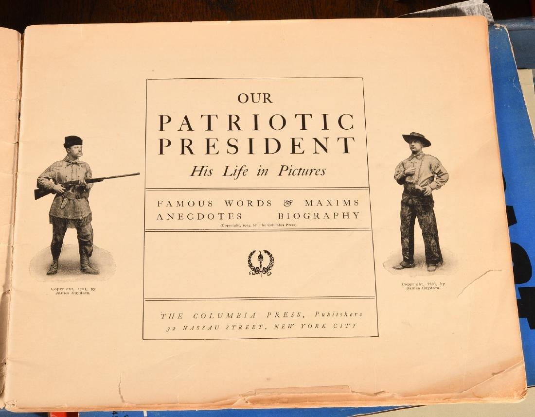 BOOKS: T. Roosevelt Patriotic President 1904 +Misc - 3