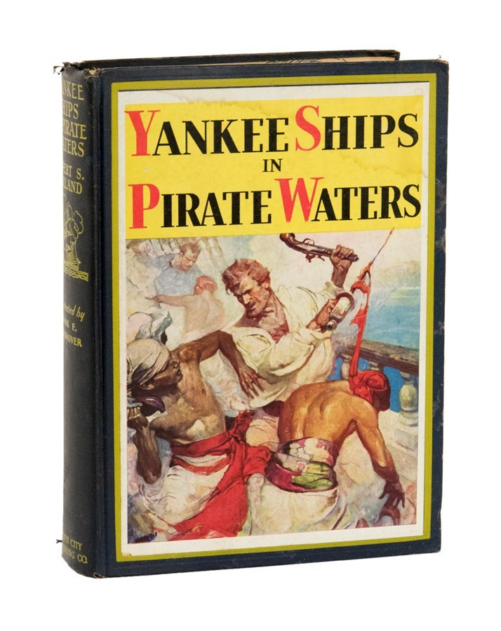 'YANKEE SHIPS IN PIRATE WATERS' BY RUPERT SARGENT