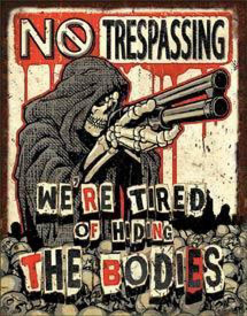 No Trespassing - Bodies